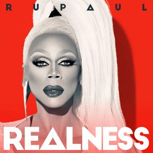 b03-rupaul-the-realness-ft-eric-kupper