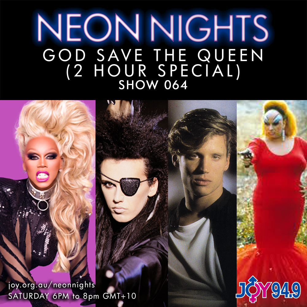 Show 064 / God Save The Queen | Neon Nights