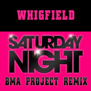 whigfield-saturday-night-bma-project-remix