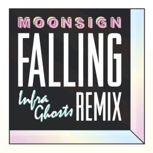 04-moonsign-falling-infraghosts-remix