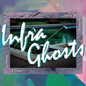 09-infraghosts-moment-of-trust