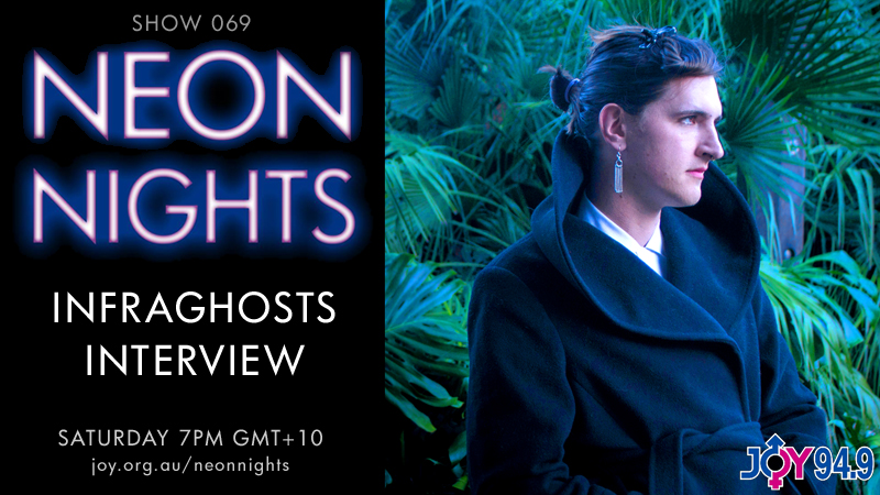 neon-nights-069-infraghosts-interview