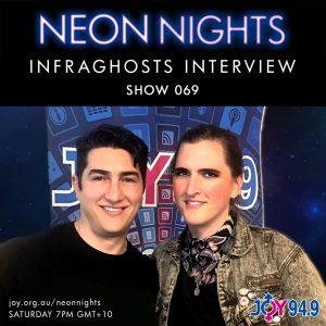 neon-nights-069-infraghsts-interview-a