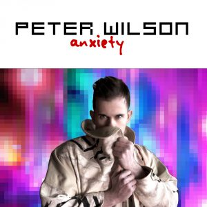 03 Peter Wilson - Anxiety