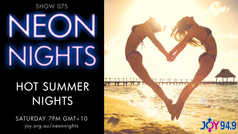Neon Nights - Hootsuite - 075 - Hot Summer Nights