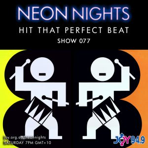 Show 077 / Hit That Perfect Beat