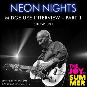 Show 081 / Midge Ure Interview – Part 1