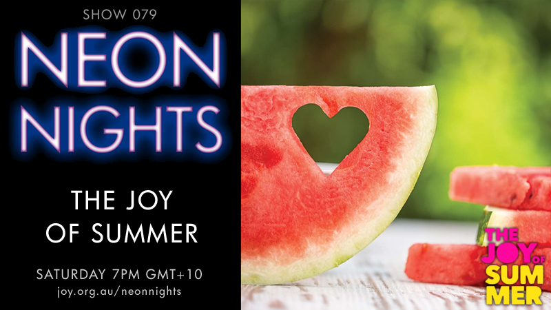 Neon Nights - Hootsuite - 079 - The Joy Of Summer