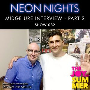 Show 082 – Midge Ure Interview – Part 2