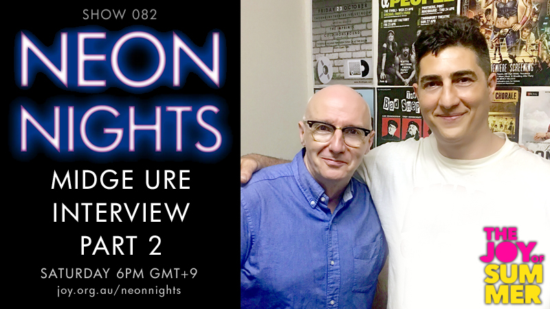 Neon Nights - Hootsuite - 082 - Midge Ure Interview - Part 2