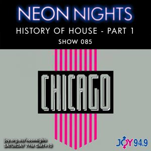 Show 085 / History Of House – Part 1