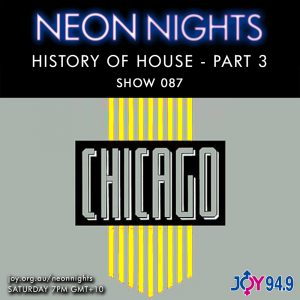 Show 087 / History Of House – Part 3