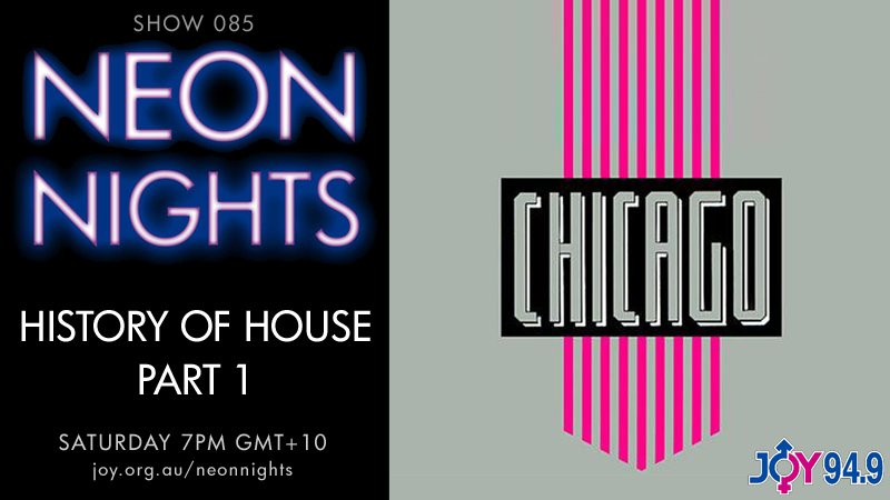 Neon Nights - Hootsuite - 085 - History Of House - Part 1