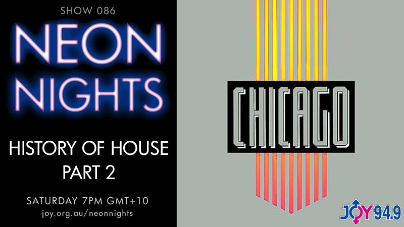 Neon Nights - Hootsuite - 086 - History Of House - Part 2