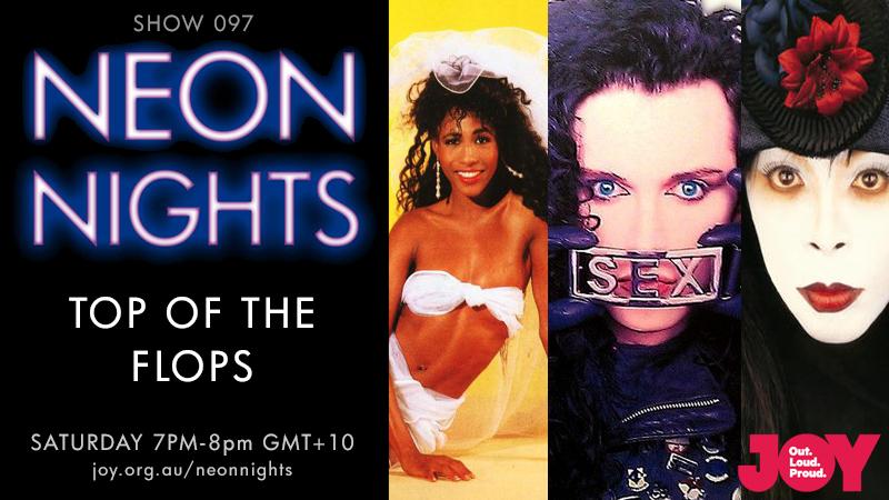 Neon Nights - Hootsuite - 097 - Top Of The Flops