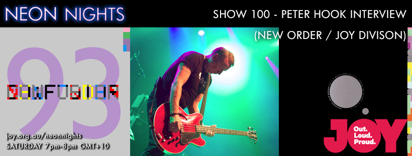 Neon Nights - Facebook - 100 - Peter Hook Interview Part 1