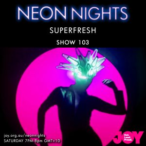 Show 103 / Superfresh