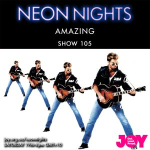 Show 105 / Amazing – George Michael Special