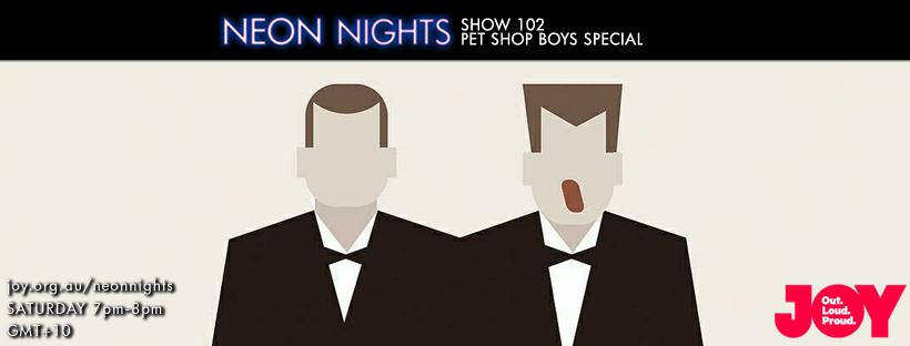 Neon Nights - Facebook - 102 - Pet Shop Boys Special