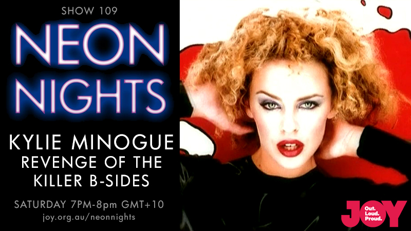Neon Nights - Hootsuite - 109 - Kylie Minogue - Revenge Of the Killer B-Sides