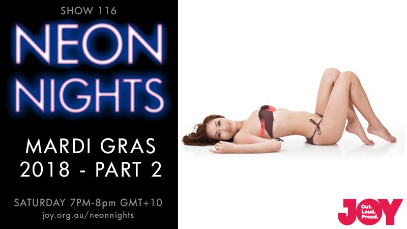 Neon Nights - 116 - Hootsuite - Mardi Gras 2018 - Part 2B