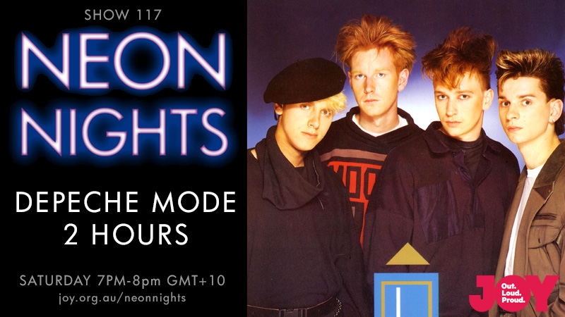 Neon Nights - 117 - Hootsuite - Depeche Mode 2 Hour Special