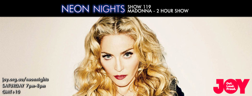 Neon Nights - 119 - Facebook - Madonna 2 Hour Special A