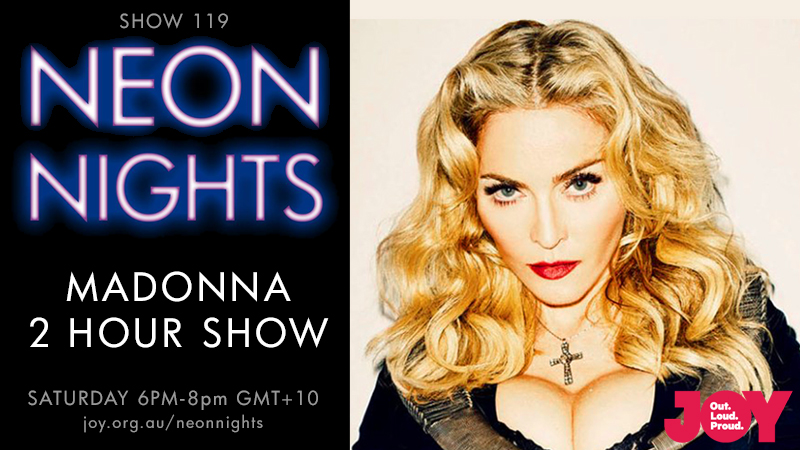 Neon Nights - 119 - Hootsuite - Madonna 2 Hour Special A