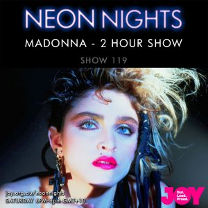 Neon Nights - 119 - Madonna 2 Hour Special B