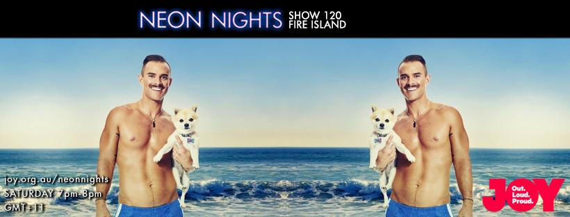 Neon Nights - 120 - Facebook - Fire Island