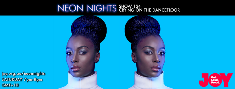 Neon Nights - 124 - Crying on the Dancefloor