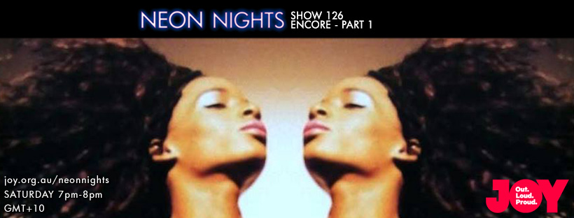 Neon Nights - 126 - Facebook - Encore Part One