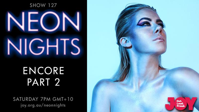 Neon Nights - 127 - Hootsuite - Encore Part Two