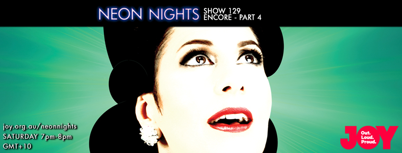 Neon Nights - 129 - Facebook - Encore Part Four
