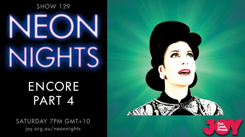 Neon Nights - 129 - Facebook - Encore Part Four