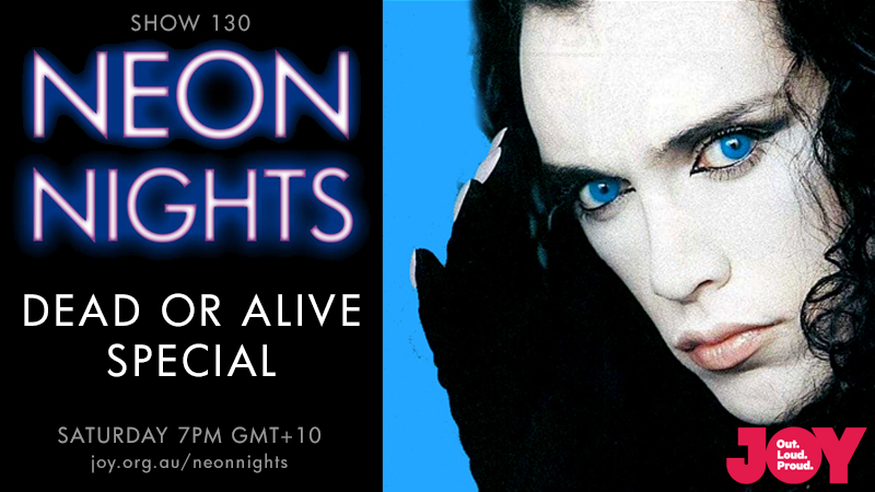 Neon Nights - 130 - Hootsuite - Dead or Alive Special