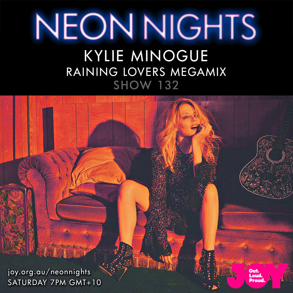Show 132 / Kylie Minogue – Raining Lovers Megamix