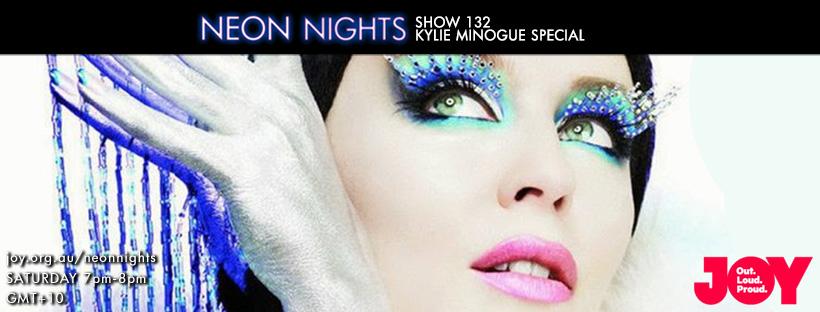 Neon Nights - 132 - Facebook - Kylie Minogue Special