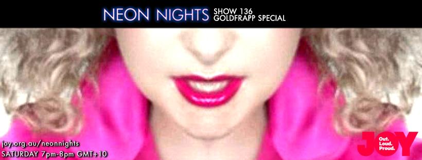 Neon Nights - 136 - Facebook - Goldfrapp Special (Bonus)