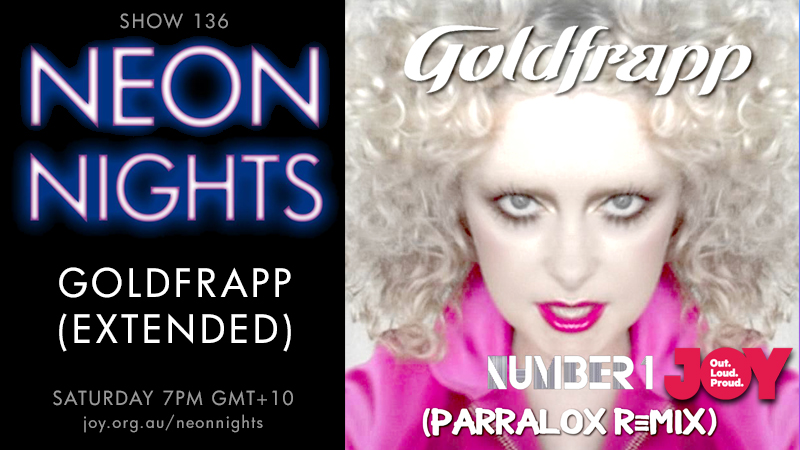 Neon Nights - 136 - Hootsuite - Goldfrapp (Extended)