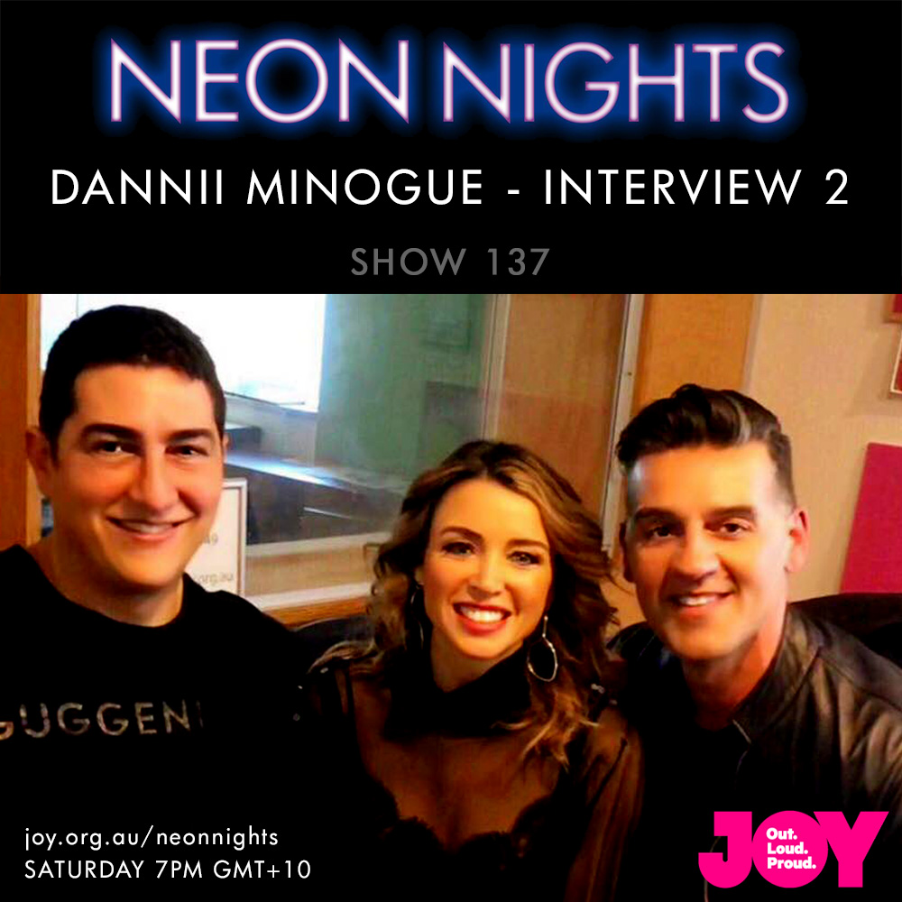 Show 137 / Dannii Minogue – Interview 2