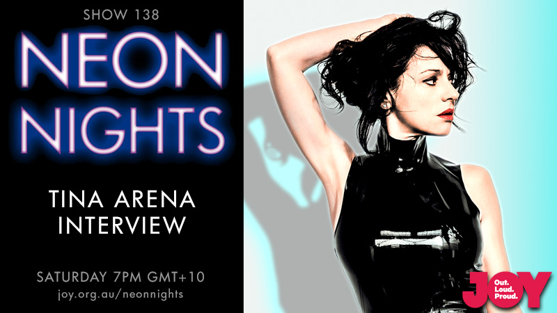 Neon Nights - 138 - Hootsuite - Tina Arena Interview