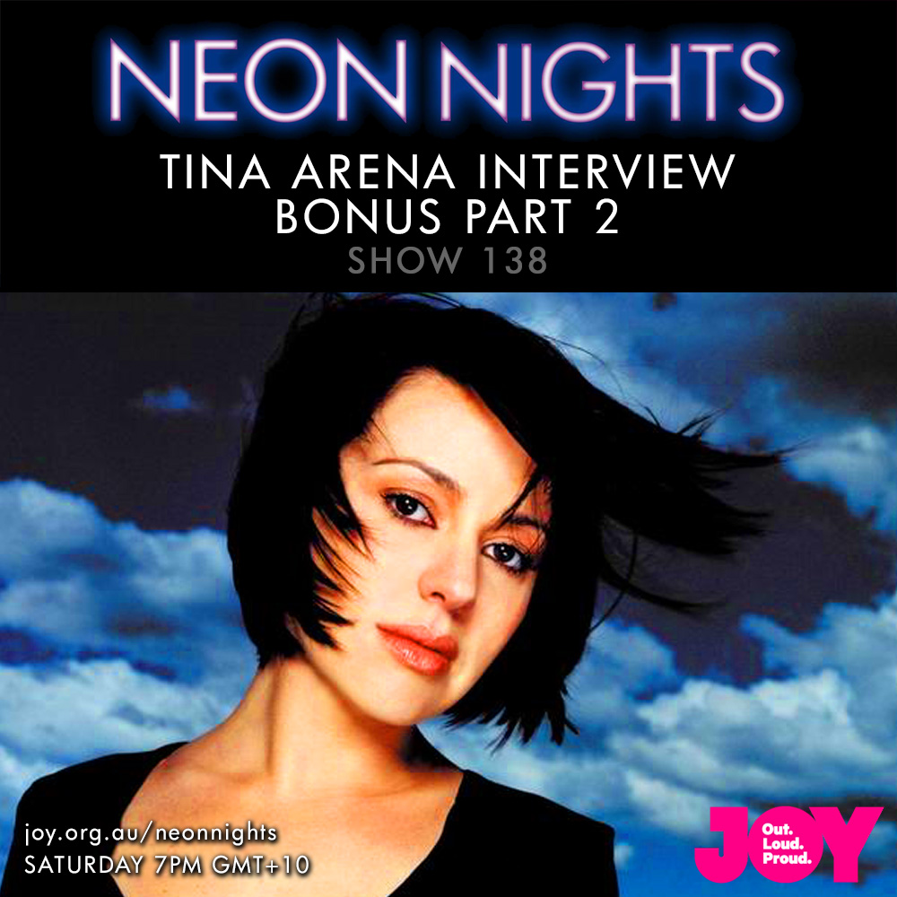 Show 138 / Tina Arena – Interview (Bonus Part 2)