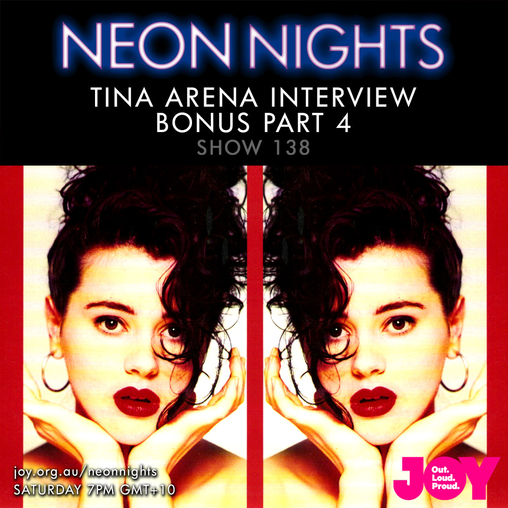 Show 138 / Tina Arena – Interview (Bonus Part 4)