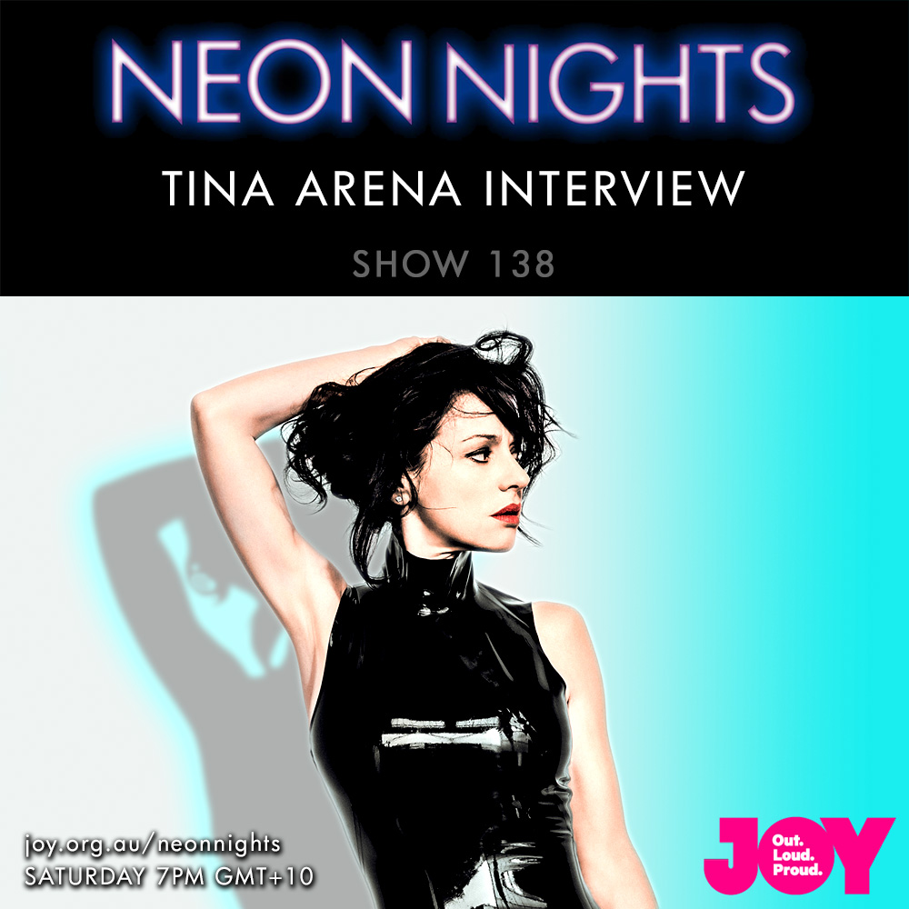 Neon Nights - 138 - Tina Arena Interview