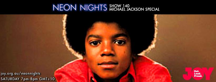 Neon Nights - 140 - Facebook - Michael Jackson Special