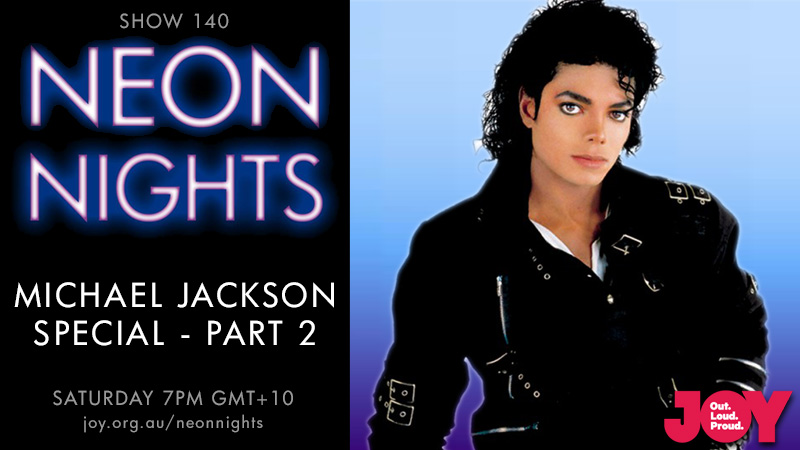 Neon Nights - 140 - Hootsuite - Michael Jackson Special - Part 2