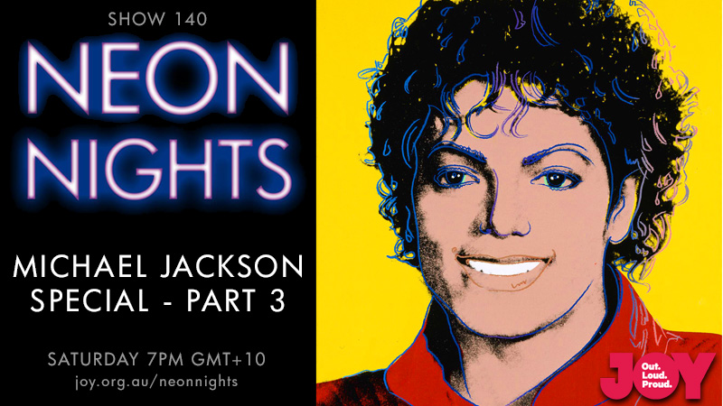 Neon Nights - 140 - Hootsuite - Michael Jackson Special - Part 3