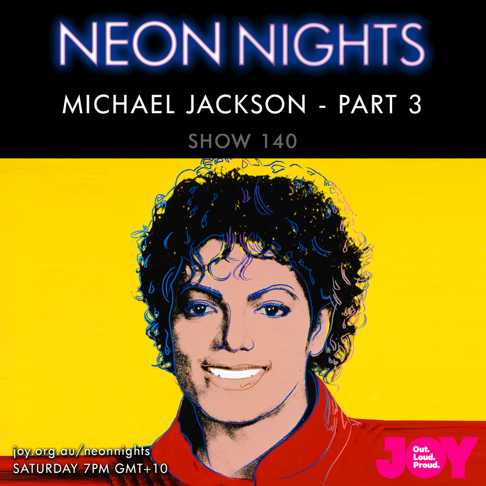 Neon Nights - 140 - Michael Jackson Special - Part 3