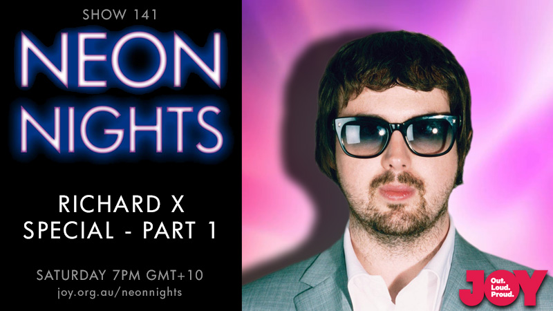 Neon Nights - 141 - Hootsuite - Richard X Special - Part One